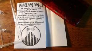 Neganance Pipe Bong cassette diy grind thrash metal